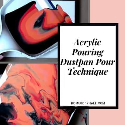 Acrylic Pouring Dustpan Pour Technique