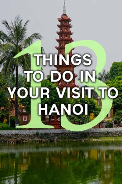 Top 13 things to do in Hanoi in two days