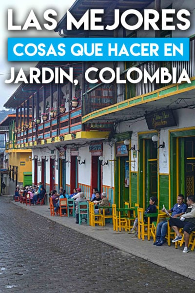 Las mejores actividades por hacer en Jardin Colombia