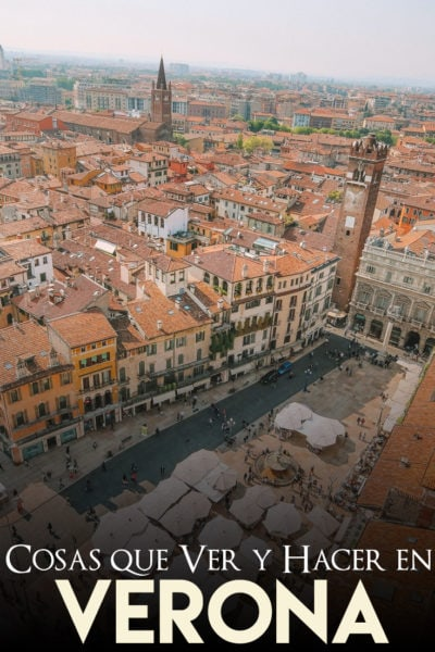 Cosas que ver y que hacer en Verona