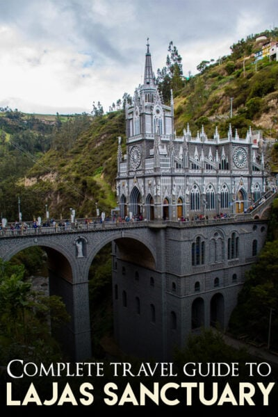 The most complete travel guide to visit the Lajas Sanctuary in Colombia