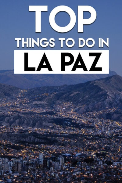 Top things to do in La Paz