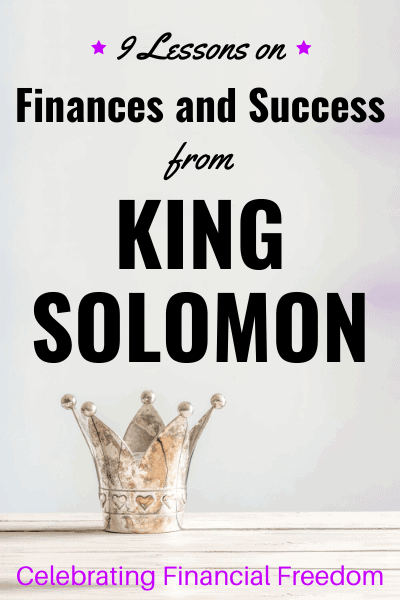 9 Lessons on Finances and Success from King Solomon 2