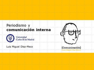 Periodismo y comunicación interna: respuestas, oportunidades y beneficios