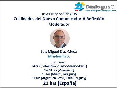Las cualidades del nuevo comunicador a reflexión #DialogusCI