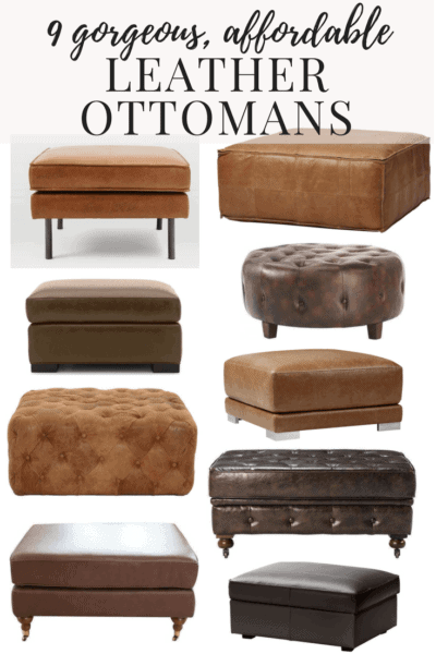 A roundup of nine different gorgeous, affordable, and stylish leather ottomans. Perfect for a unique coffee table or bench, and they're all completely affordable!