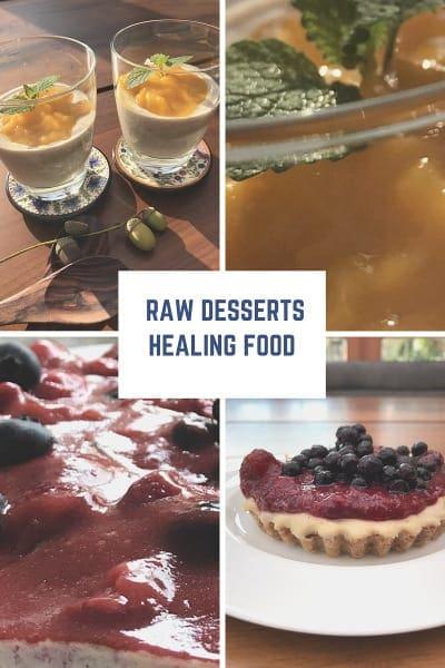 Healing food - Raw desserts
