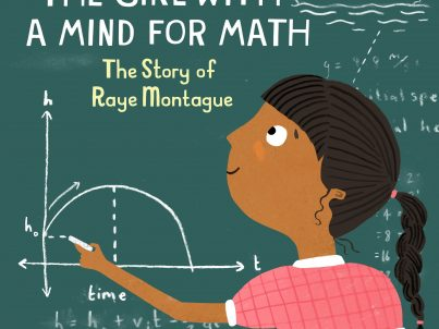The Girl With a Mind for Math The Story of Raye Montague