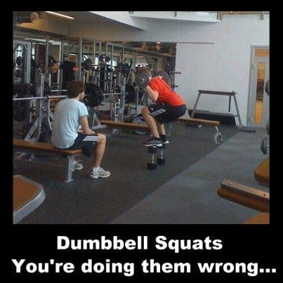 Dumbell Squats - You're doing them wrong!