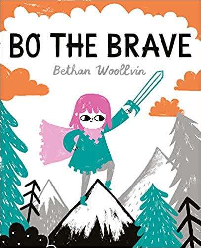 Bo the Brave by Bethan Woolvin Book Cover