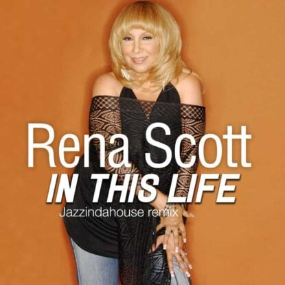 Rena Scott - In This Life (Jazzindahouse Remix)