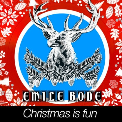 Emile Bode - Christmas is fun