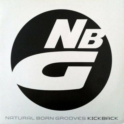 Natural Born Grooves - Kickback (12