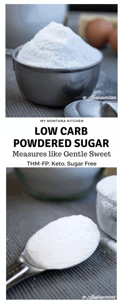 Low Carb Powdered Sugar (Sugar Free, THM, Keto) #trimhealthymama #thm #gentlesweet #lowcarb #keto #sugarfree #healthy