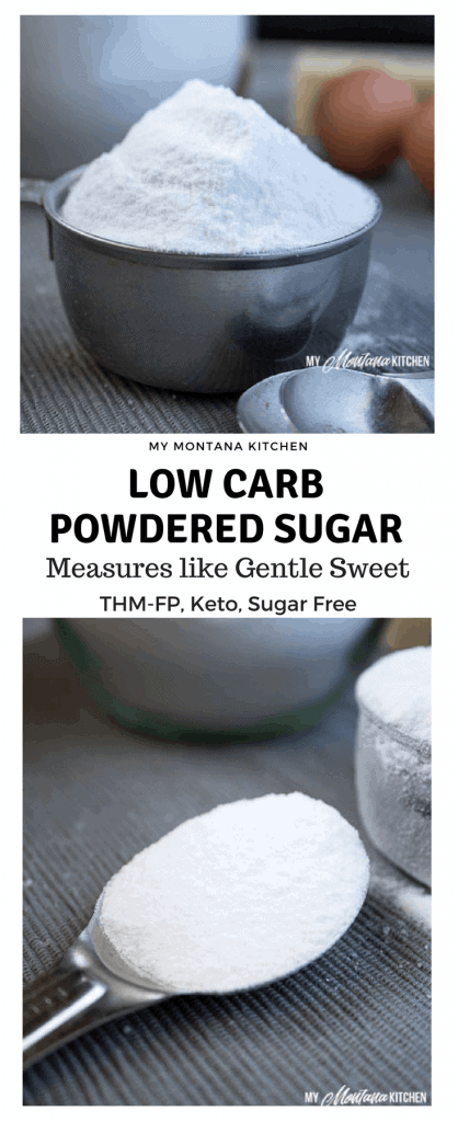 Low Carb Powdered Sugar (Sugar Free, THM, Keto) #trimhealthymama #thm #gentlesweet #lowcarb #keto #sugarfree #healthy