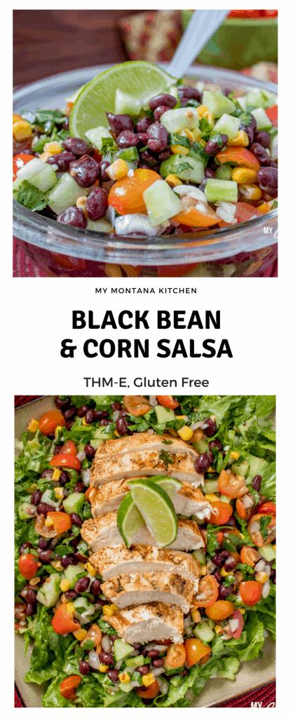 Black Bean and Corn Salsa (THM-E, Low Fat) #trimhealthymama #thme #lowfat #blackbeans #salsa #blackbeansalsa #mymontanakitchen #beansandcorn