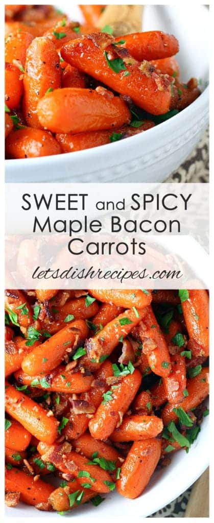 Sweet and Spicy Maple Bacon Carrots