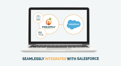 Pineapple Payments – Salesforce Integration