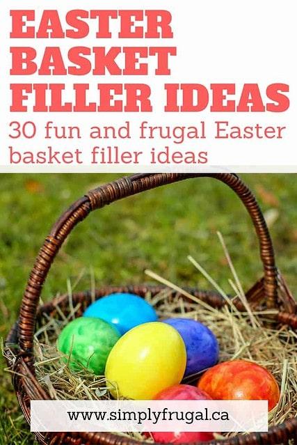 Easter basket filler ideas. 30 Fun and Frugal Easter Basket Filler Ideas