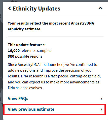 how to view previous estimate ancestry dna