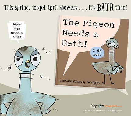 The Pigeon Needs a Bath, Banner