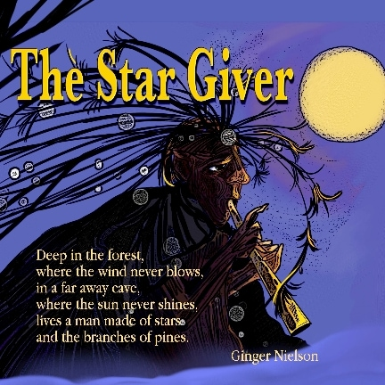 The Star Giver: A Legend from the Far, Far North By Ginger Nielson