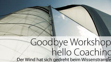 goodbye workshop hello coaching