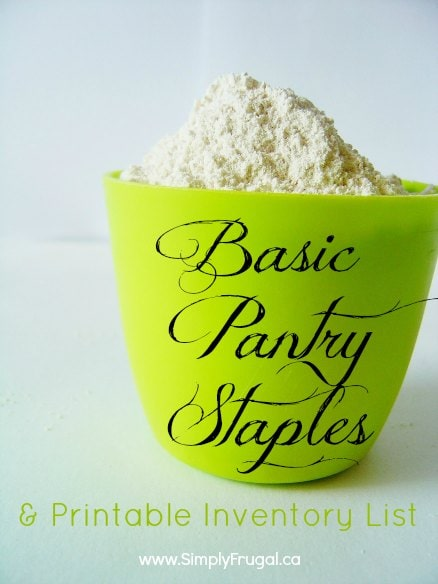 Basic Pantry Staples List And A Free Printable