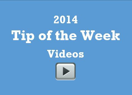 2014 Tip of the Week videos