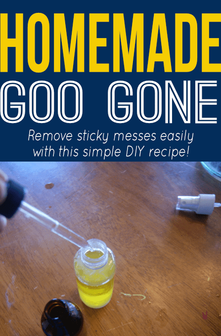 Easily remove sticky messes with this simple DIY recipe for Goo Gone!