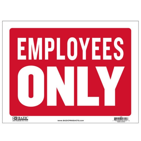 Cheap employee only sign