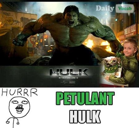 Petulant Hulk Meme with meaning