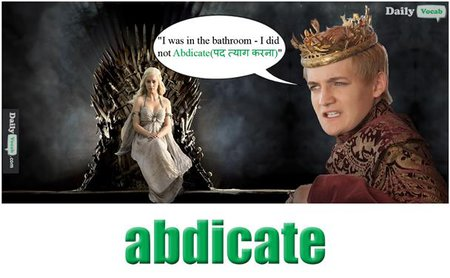 Abdicate English Hindi meaning
