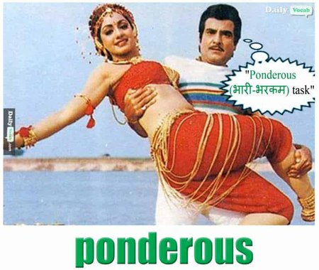 ponderous English Hindi meaning
