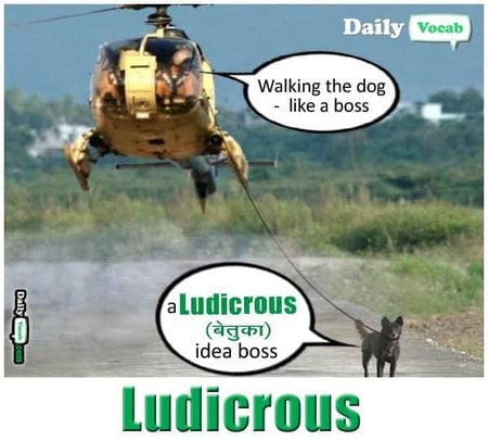 Ludicrous meaning in Hindi