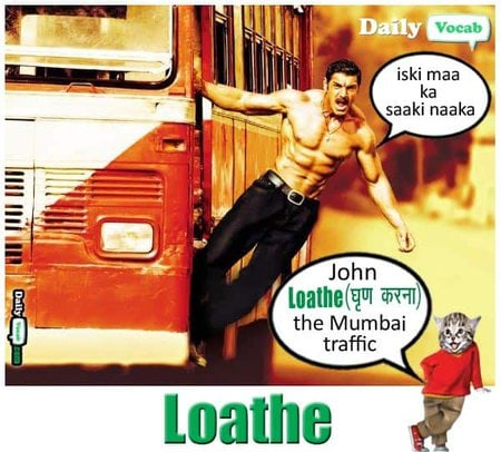loathe meaning in hindi