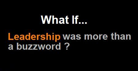 What if leadership was more than a buzzword?