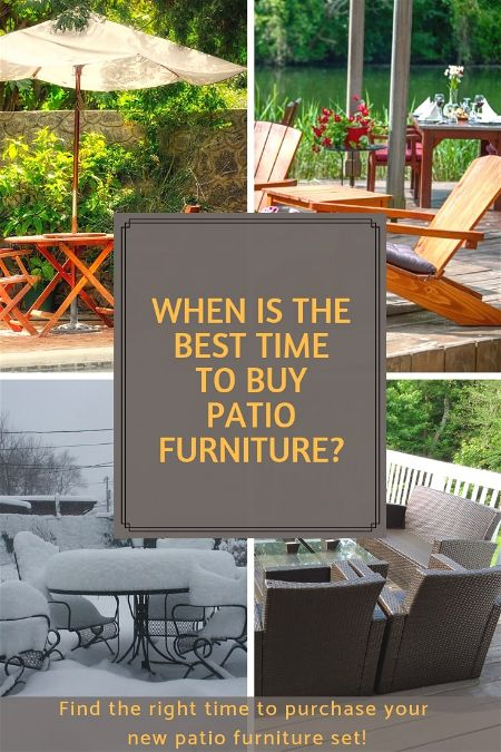 When Is The Best Time To Patio Furniture