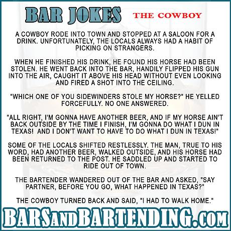 A cowboy rides into town joke