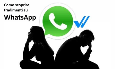 come scoprire tradimenti su whatsapp