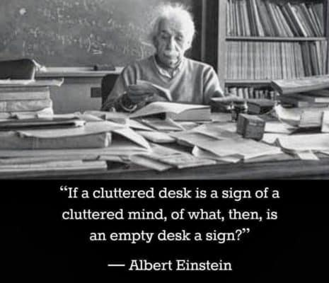 Picture of Albert Einstein with a quote about clutter and creativity