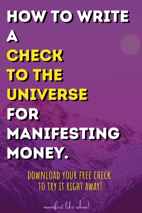 How To Write A Check To The Universe For Manifesting Money