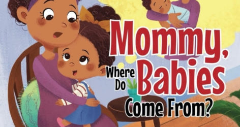 Mommy Where Do Babies Come From Dedicated Review