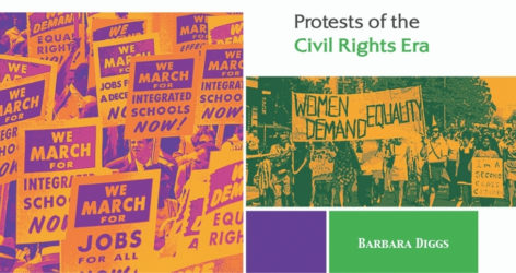 Writing About Civil Rights Era Boycotts Strikes and Marches During a Time of Social Upheaval