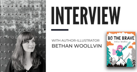 Author-Illustrator Bethan Woollvin Discusses Bo the Brave