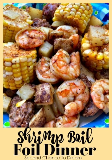Second Chance to Dream: Shrimp Boil Foil Dinner #camping #recipes #summer