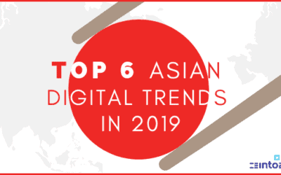 Top 6 Asian Digital Trends in Digital 2019