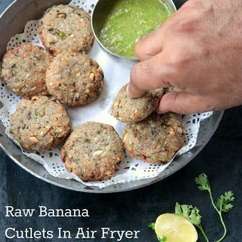 Air Fryer Raw Banana Cutlets