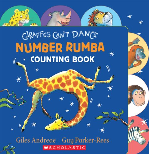 Giraffes Can't Dance: Number Rumba By Giles Andreae