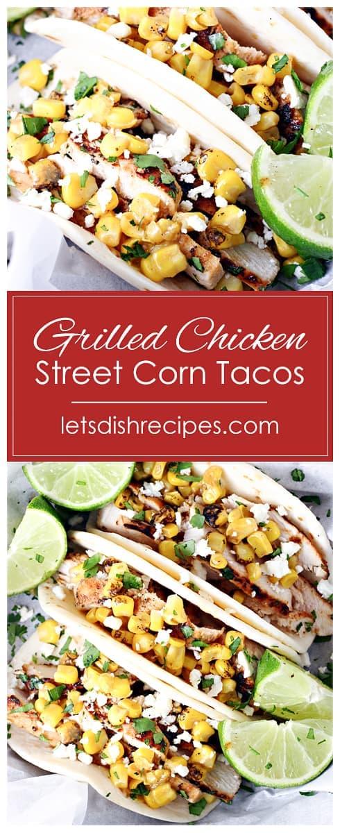 Grilled Chicken Street Corn Tacos